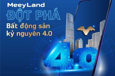 MeeyLand – Ứng dụng công nghệ giúp thông tin bất động sản minh bạch và tiết kiệm chi phí