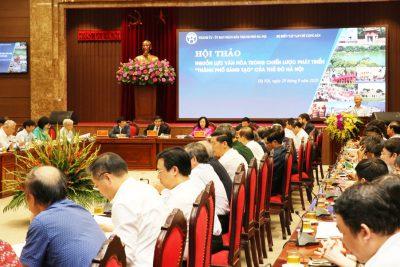 """Hội thảo Nguồn lực văn hóa trong chiến lược phát triển """"Thành phố sáng tạo"""" của Thủ đô Hà Nội"""