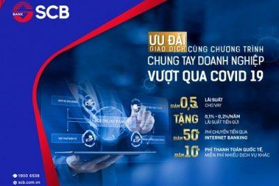 SCB tiếp tục triển khai chương trình hỗ trợ doanh nghiệp bị ảnh hưởng bởi dịch Covid – 19